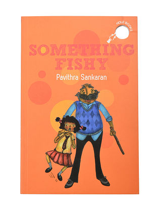 Something Fishy : By Pavithra Sankaran (Paper Back)