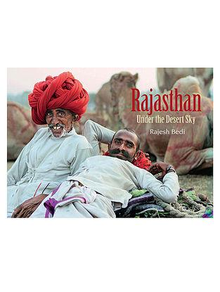Rajasthan: Under The Desert Sky - Rajesh Bedi
