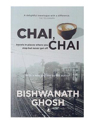 Chai, Chai - Bishwanath Ghosh
