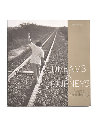 Dreams & Journeys: Voices From The City [Paperback]