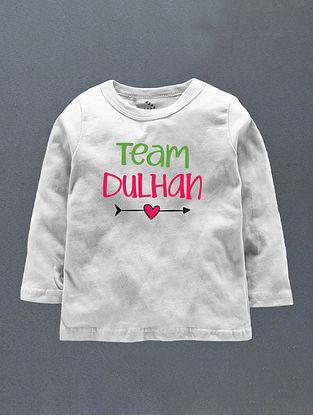 Team Dulhan White Cotton T-Shirt