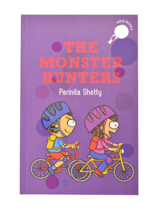 The Monster Hunters : By Parinita Shetty (Paper Back)