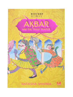 Akbar And The Tricky Traitor : By Natasha Sharma (Paper Back)