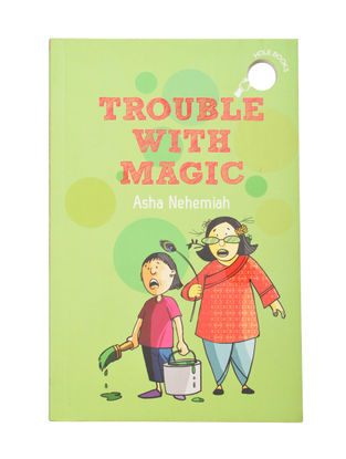 Trouble With Magic : By Asha Nehemiah (Paper Back)