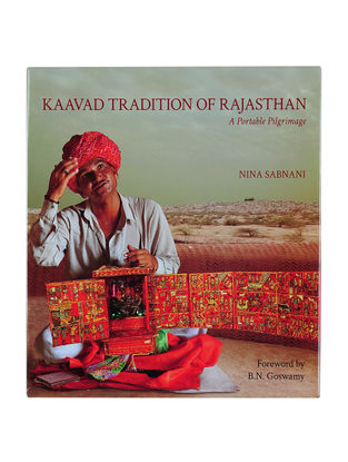 Kaavad Tradition of Rajasthan - A Portable Pilgrimage By Nina Sabnani (Hardcover)