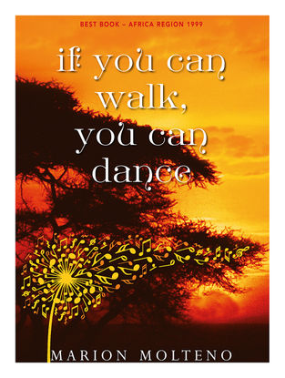 If you can Walk, you can Dance-Marion Molteno