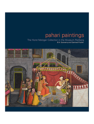 Pahari Paintings : The Horst Metzger Collection in the Museum Rietberg-B.N.Goswamy-Eberhard Fischer