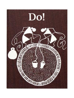 Do! - Ramesh Hengadi, Shantaram Dhadpe and Gita Wolf
