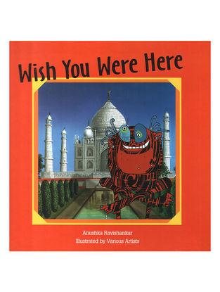 Wish you were here - Anushka Ravishankar and Various Artists