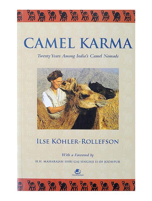 Camel Karma - Ilse Kohler-Rollefson
